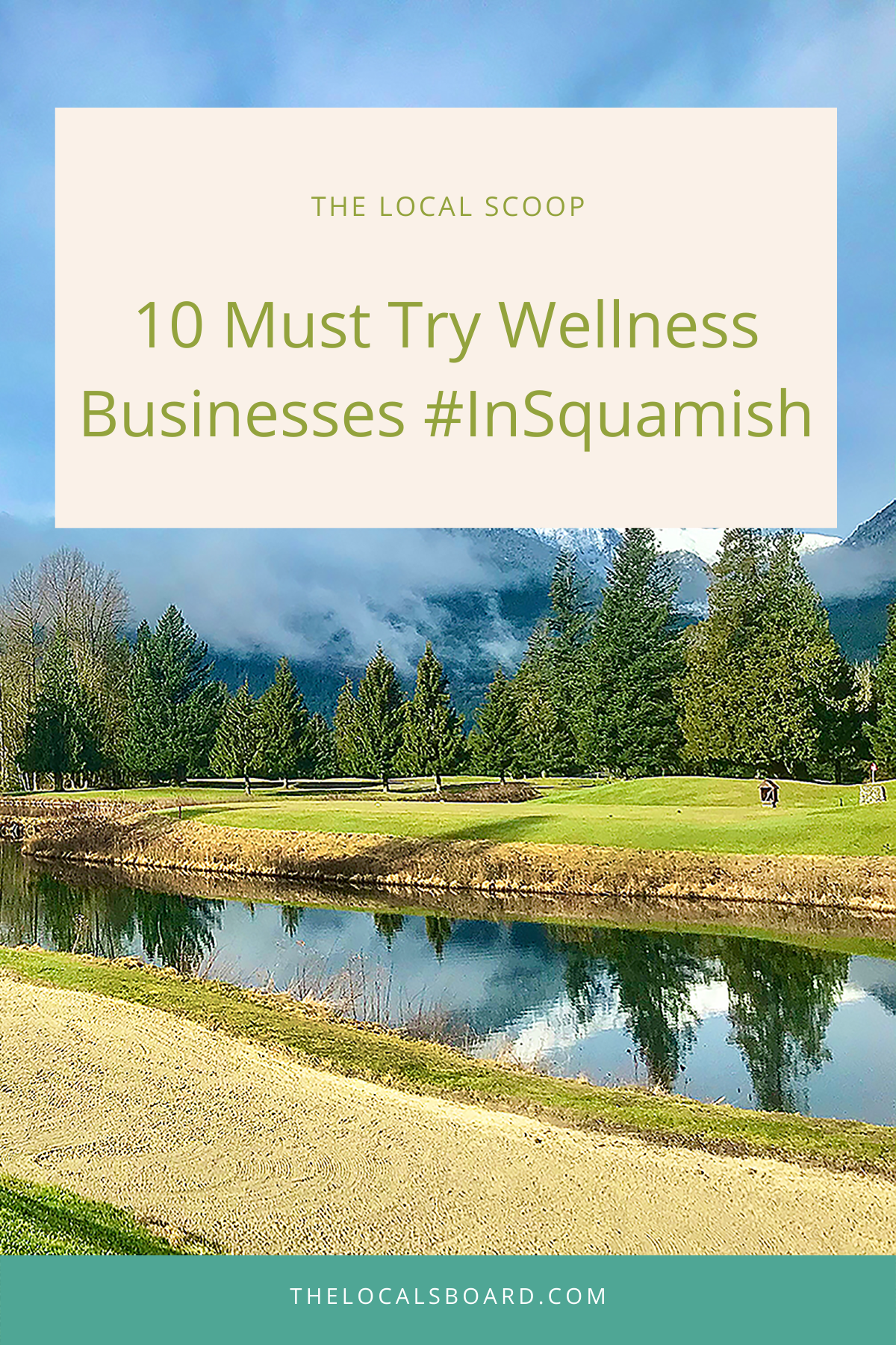 10 Must Try Wellness Businesses #inSquamish